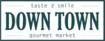 Down Town Gourmet Market